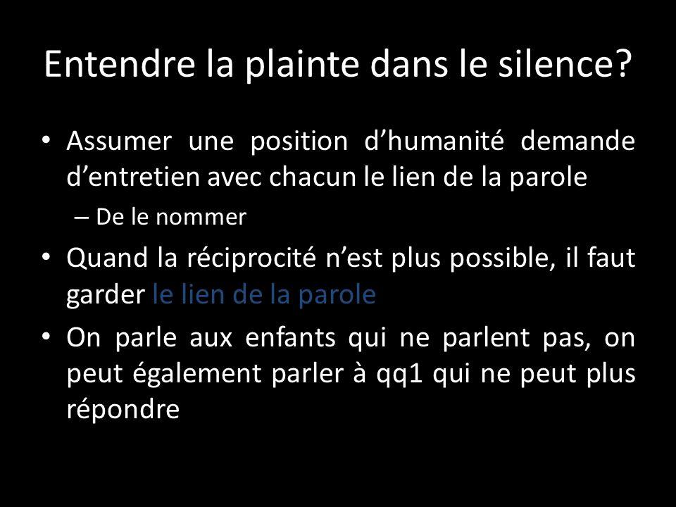 Entendre la plainte dans le silence