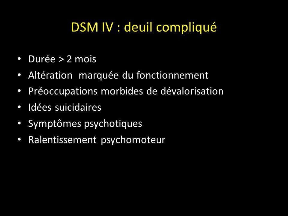 DSM IV : deuil compliqué