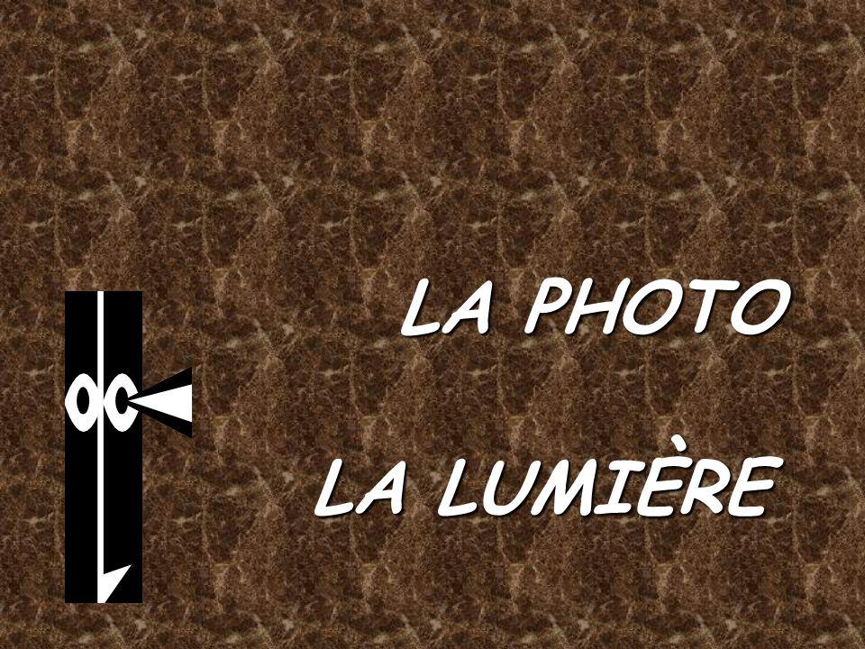 LA PHOTO LA LUMIÈRE