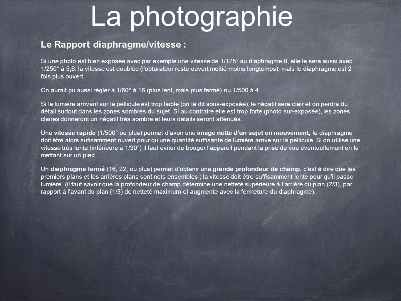La photographie Le Rapport diaphragme/vitesse :