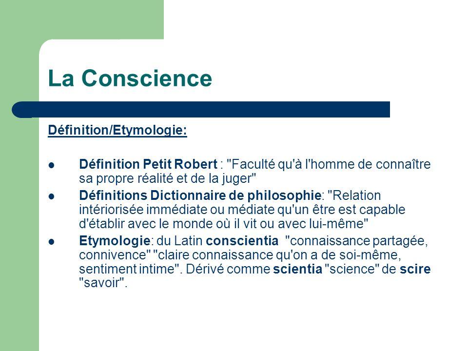 La Conscience Définition/Etymologie: