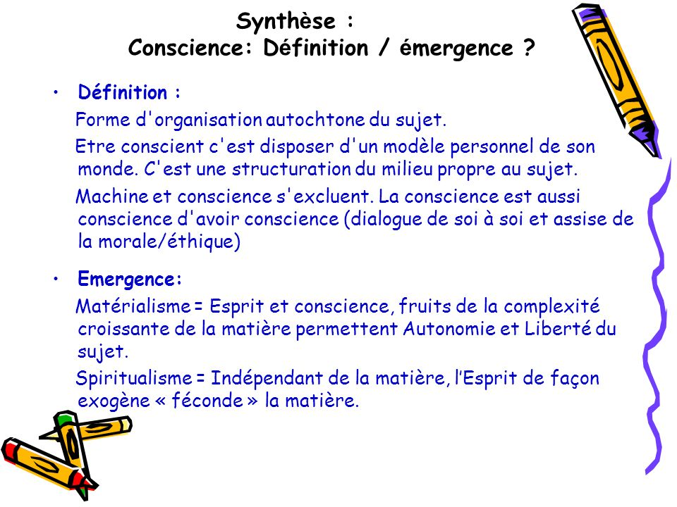 Synthèse : Conscience: Définition / émergence