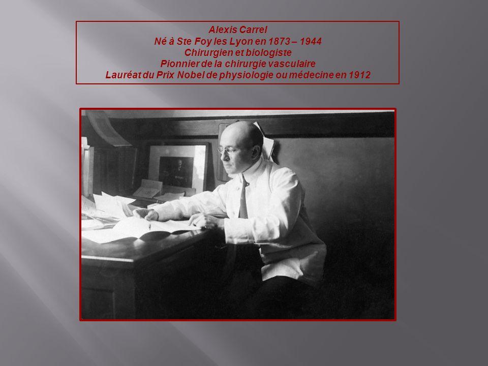 Chirurgien et biologiste Pionnier de la chirurgie vasculaire