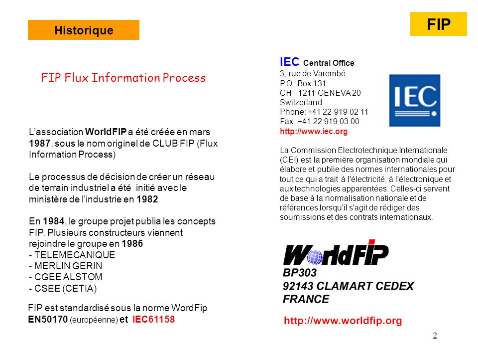 FIP Historique IEC Central Office FIP Flux Information Process