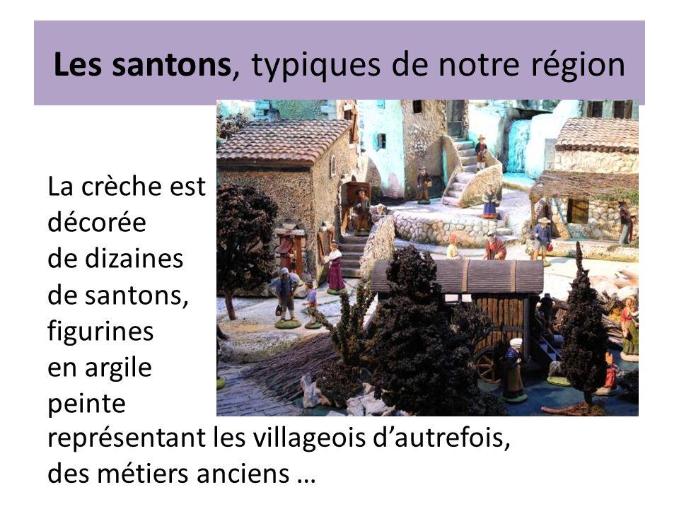 Les santons, typiques de notre région