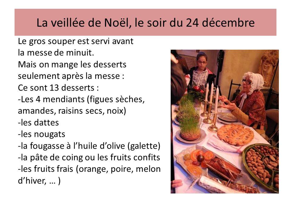La veillée de Noël, le soir du 24 décembre