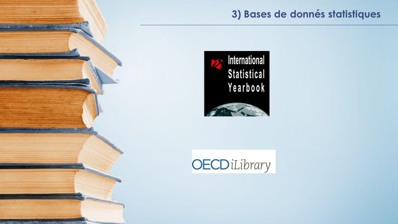 3) Bases de donnés statistiques