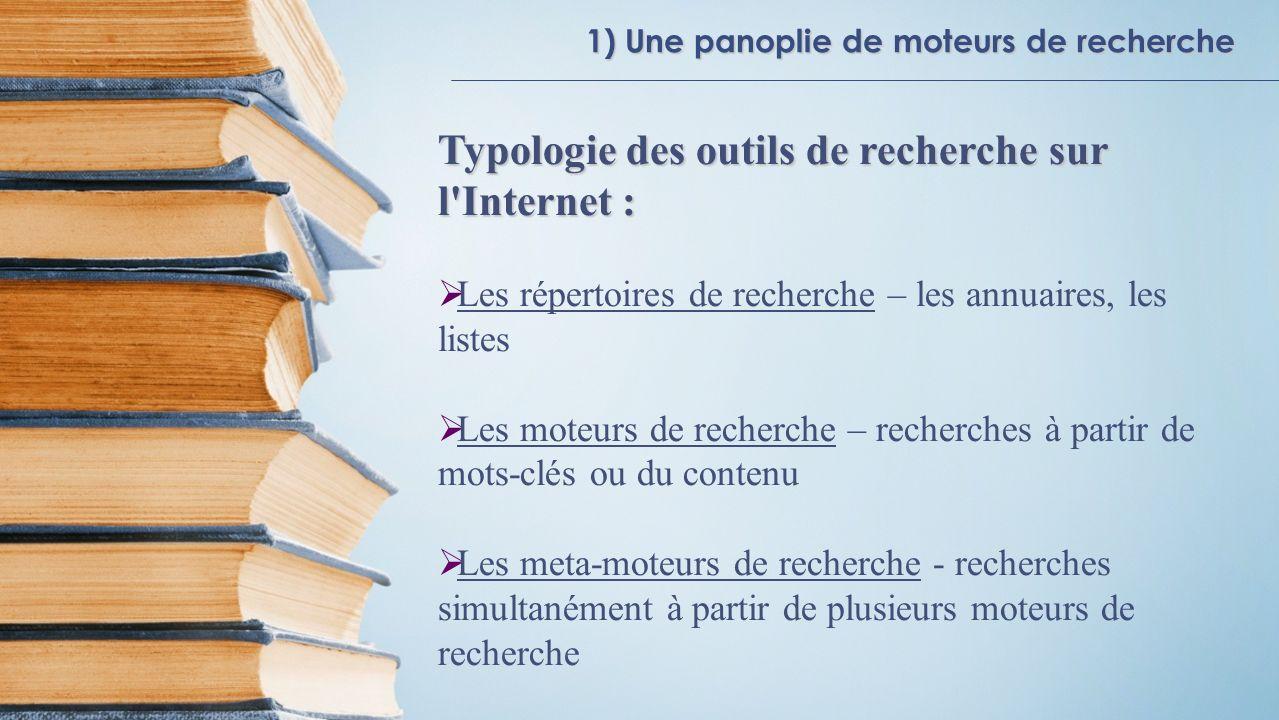 Typologie des outils de recherche sur l Internet :