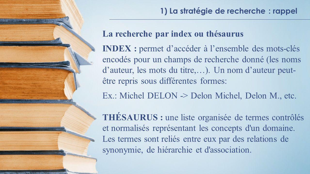 La recherche par index ou thésaurus