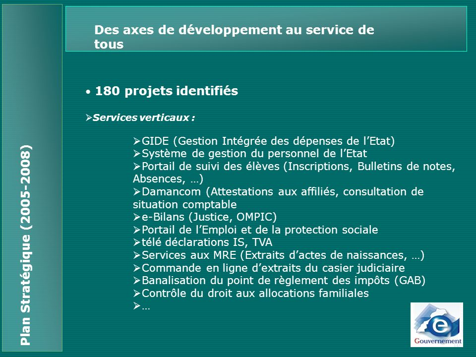 Des axes de développement au service de tous