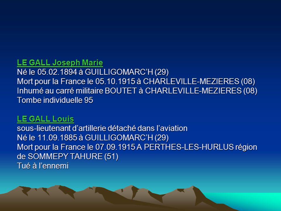 LE GALL Joseph Marie Né le 05. 02