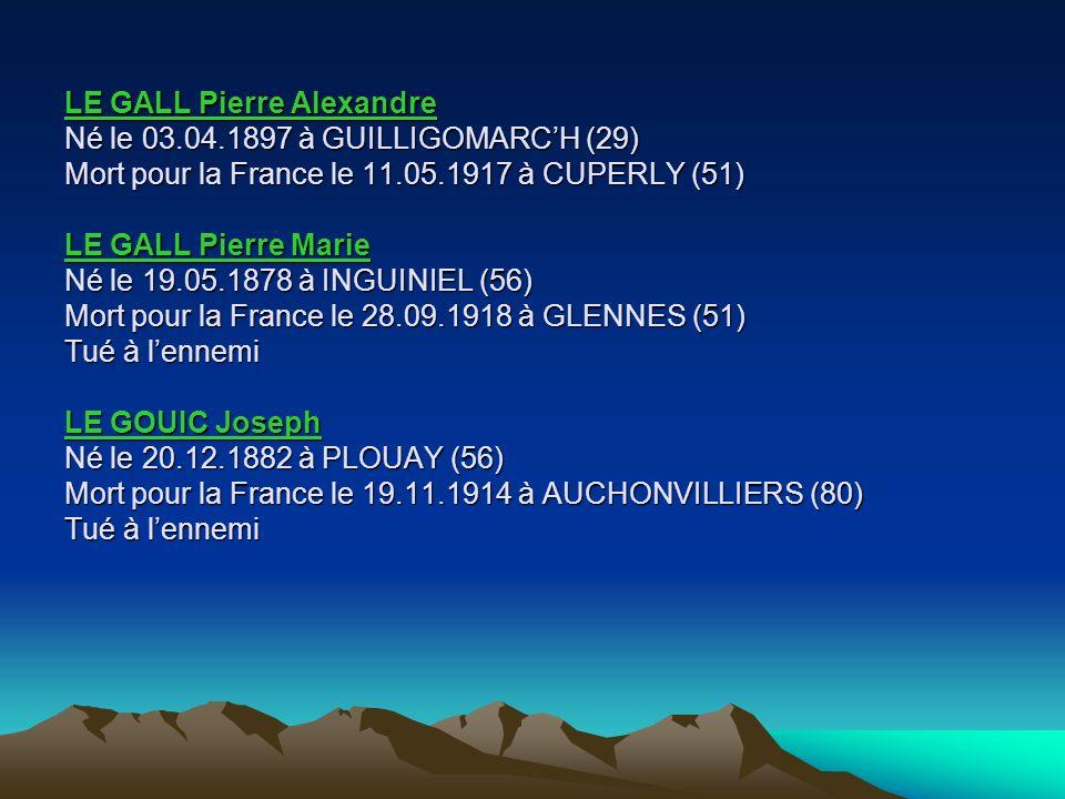 LE GALL Pierre Alexandre Né le 03. 04