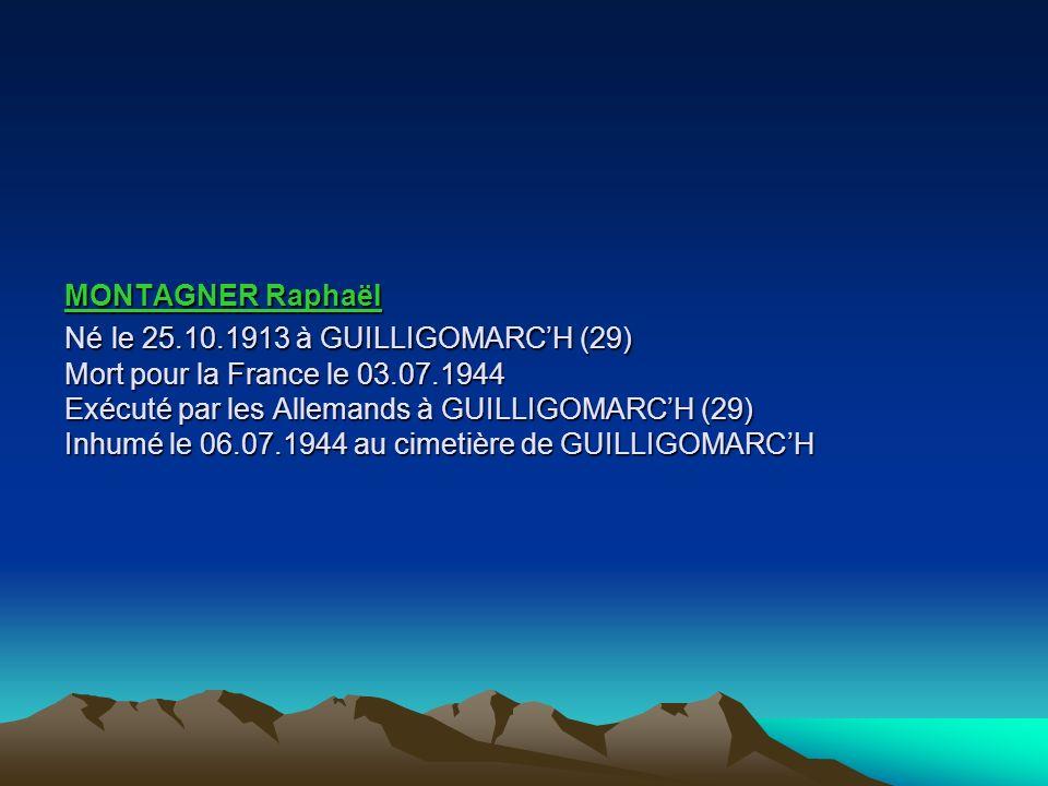 MONTAGNER Raphaël Né le 25. 10