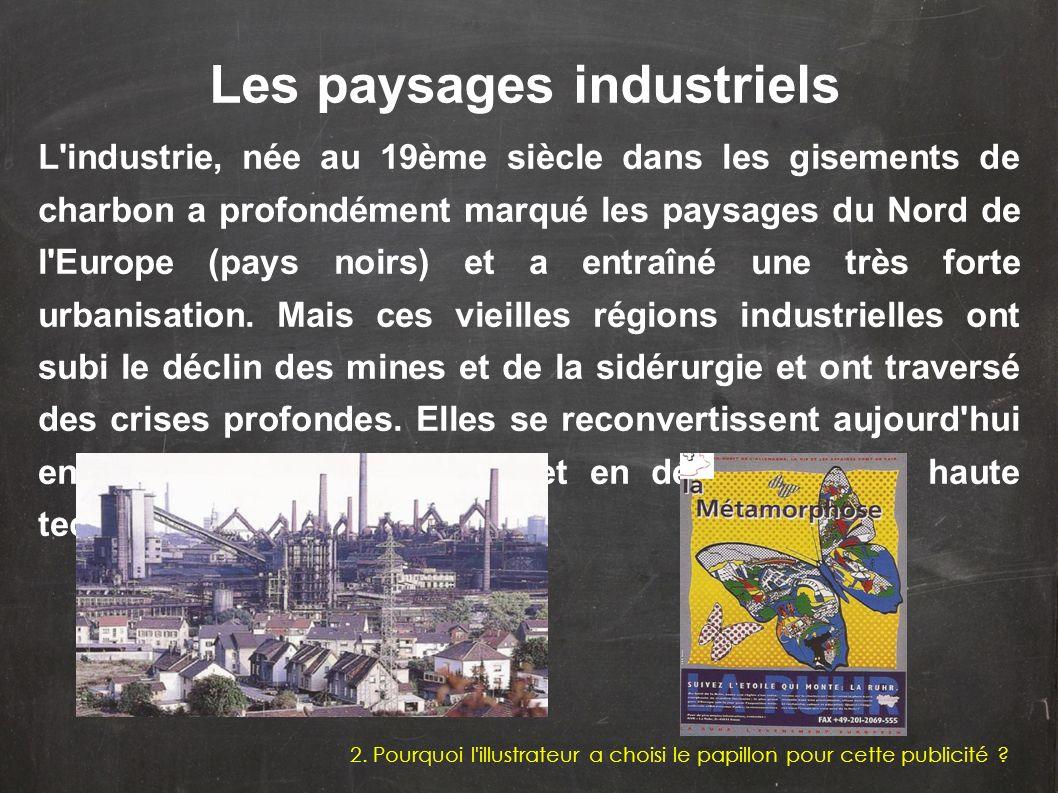 Les paysages industriels