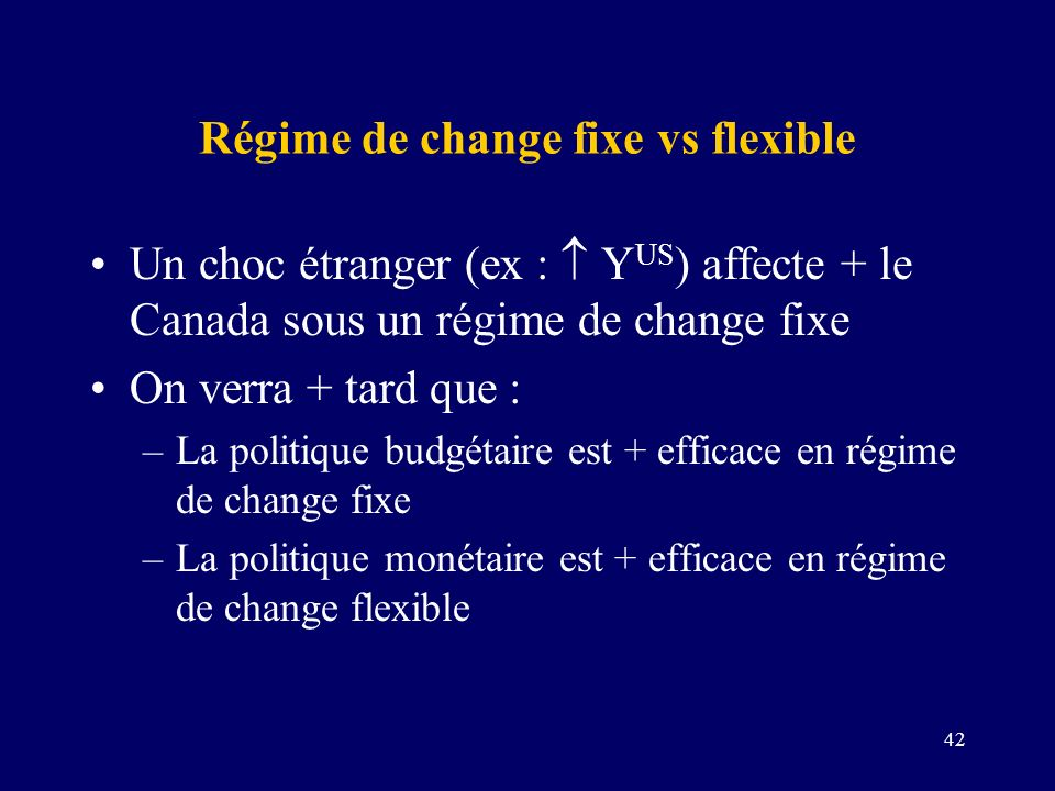 Régime de change fixe vs flexible