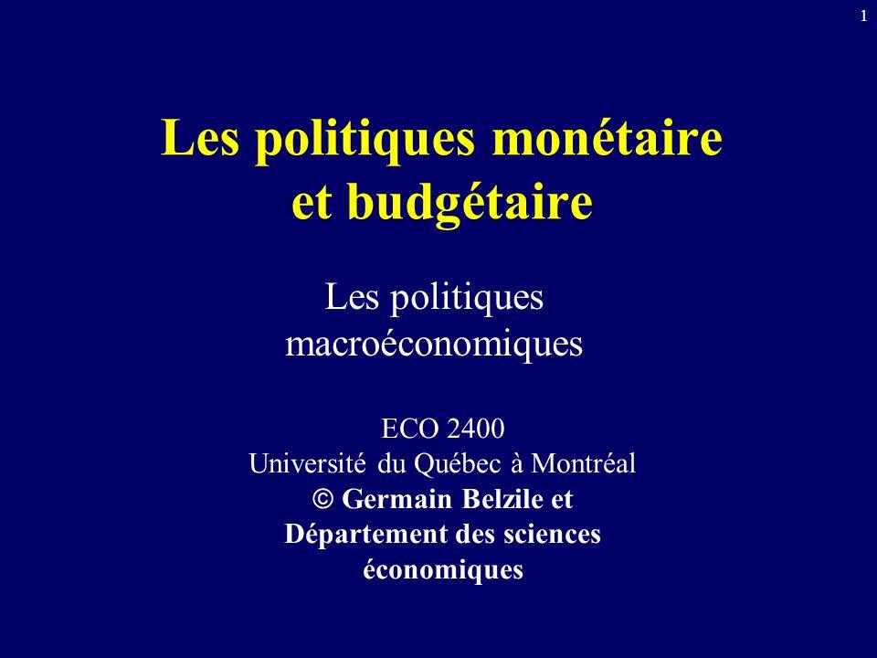 Les politiques monétaire et budgétaire