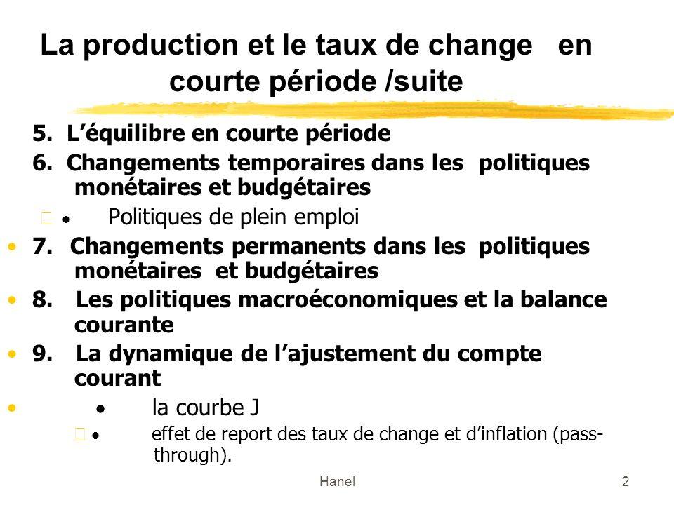 La production et le taux de change en courte période /suite