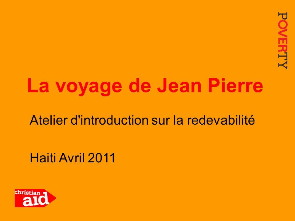 La voyage de Jean Pierre