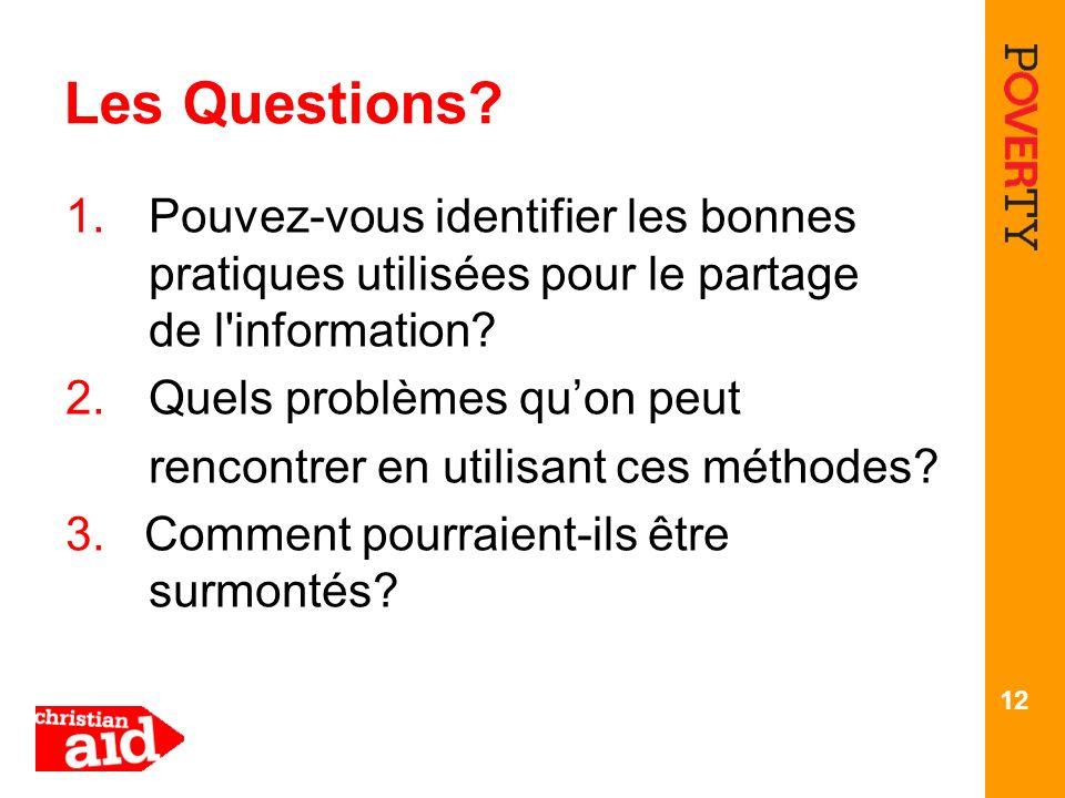 Les Questions Pouvez-vous identifier les bonnes pratiques utilisées pour le partage de l information