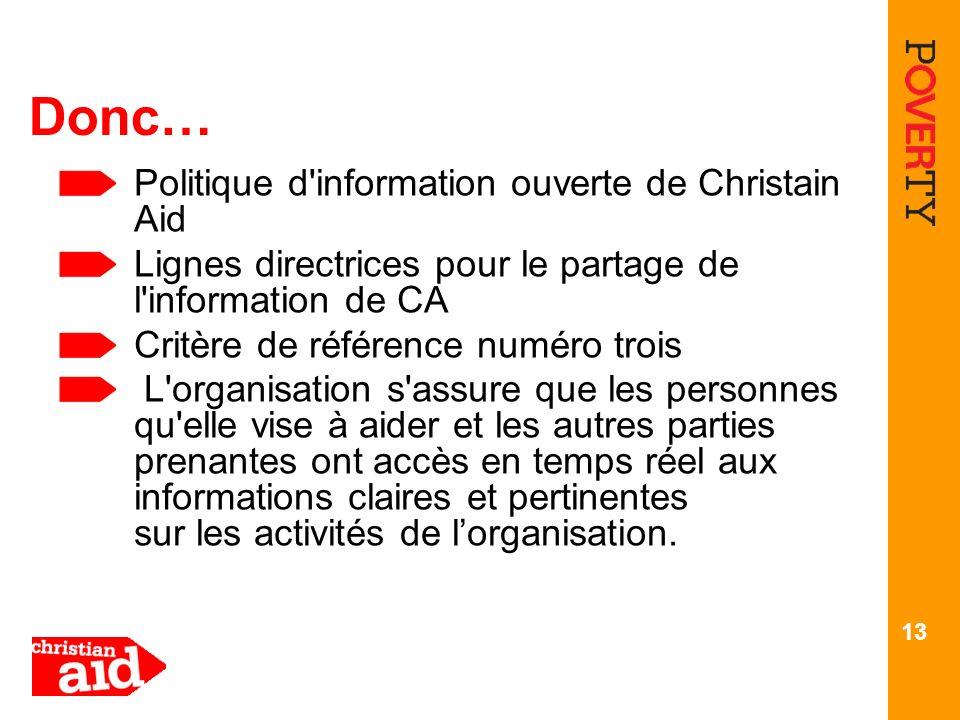 Donc… Politique d information ouverte de Christain Aid