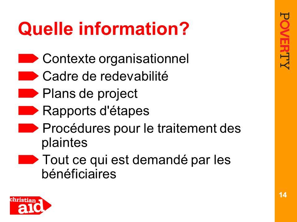 Quelle information Contexte organisationnel Cadre de redevabilité