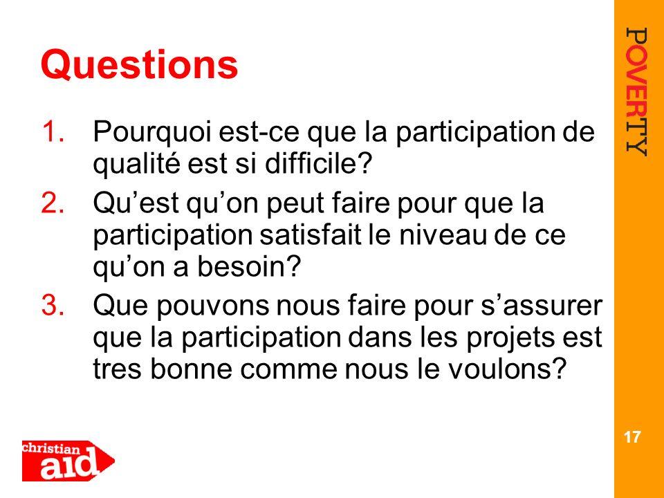 Questions Pourquoi est-ce que la participation de qualité est si difficile