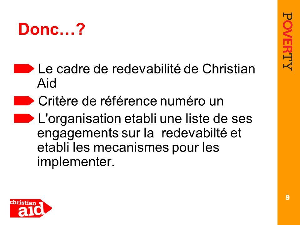 Donc… Le cadre de redevabilité de Christian Aid