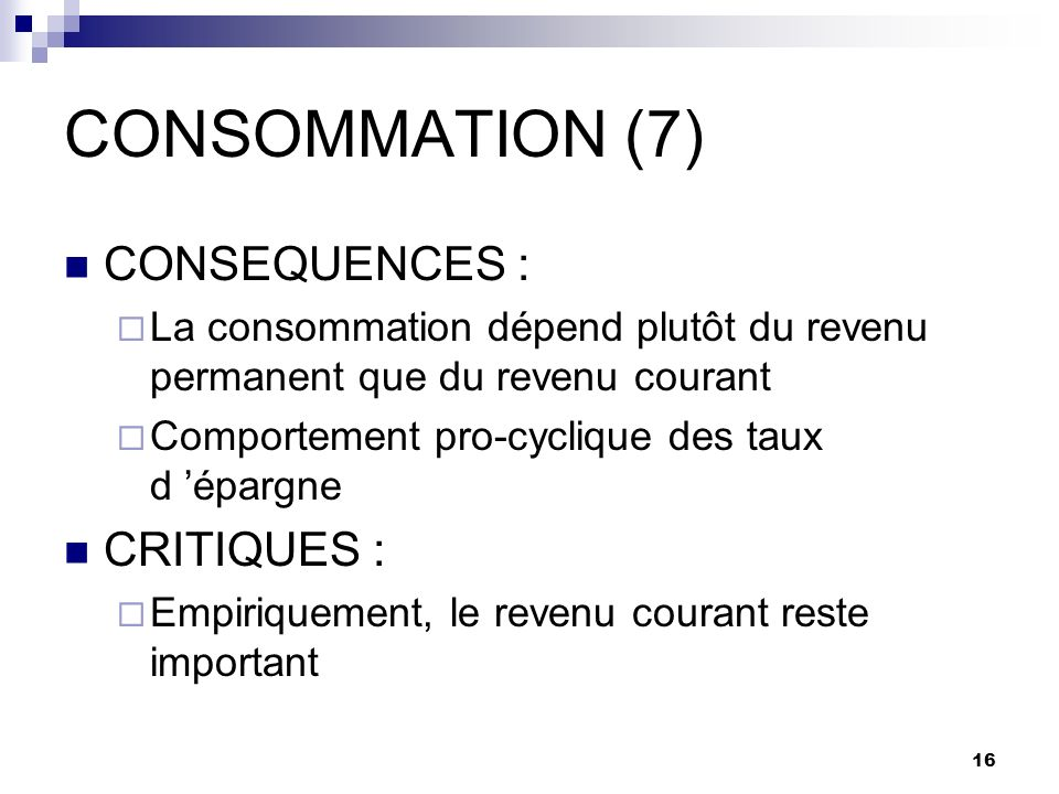 CONSOMMATION (7) CONSEQUENCES : CRITIQUES :