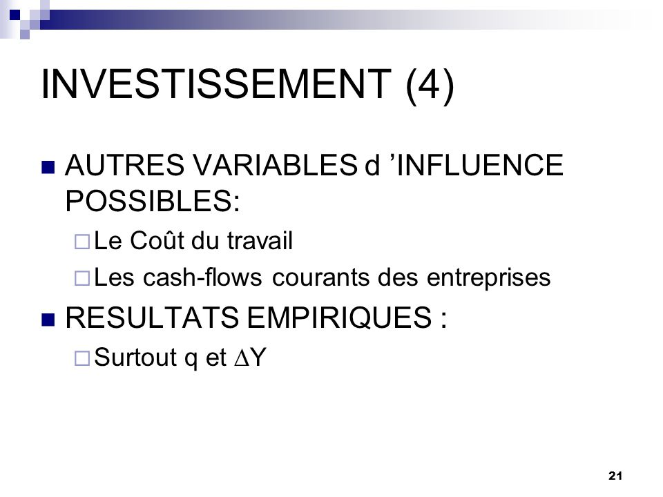 INVESTISSEMENT (4) AUTRES VARIABLES d 'INFLUENCE POSSIBLES: