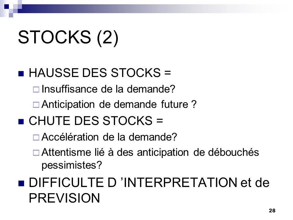 STOCKS (2) DIFFICULTE D 'INTERPRETATION et de PREVISION