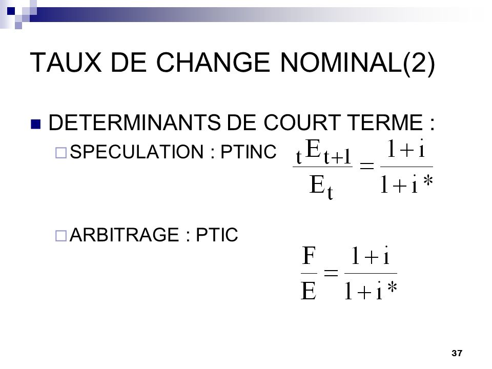 TAUX DE CHANGE NOMINAL(2)