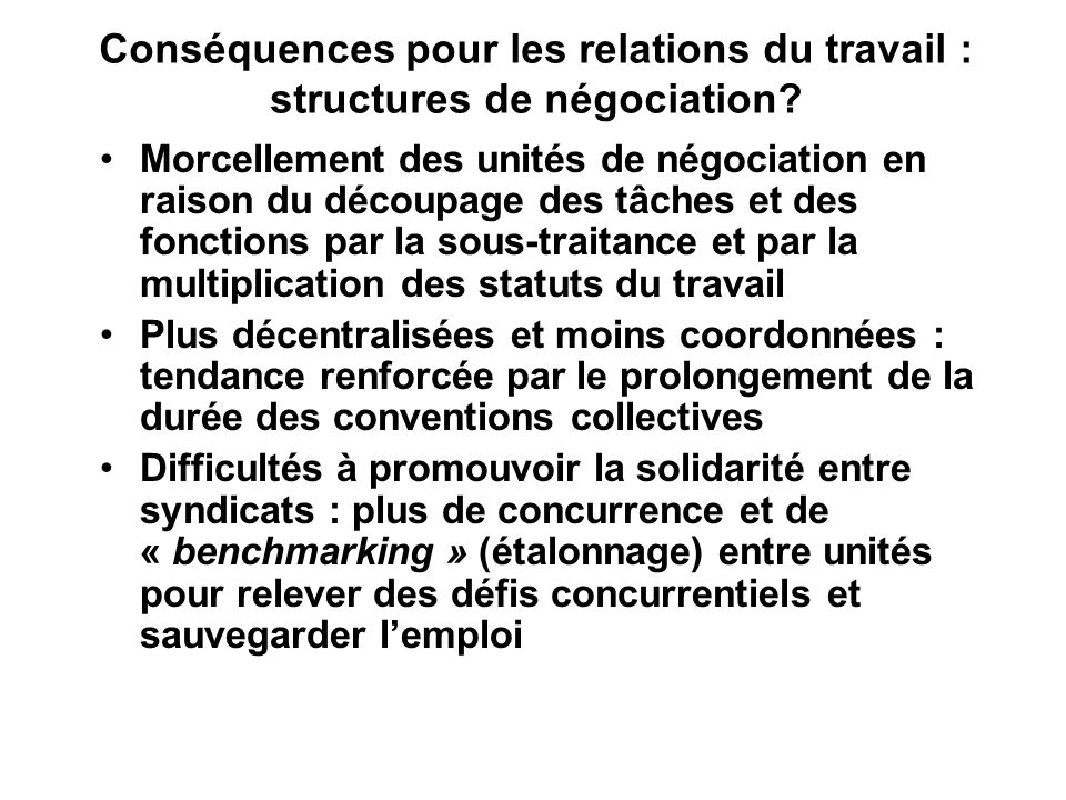 Conséquences pour les relations du travail : structures de négociation