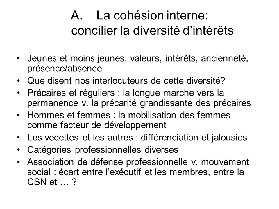 La cohésion interne: concilier la diversité d'intérêts