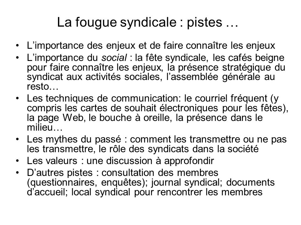 La fougue syndicale : pistes …