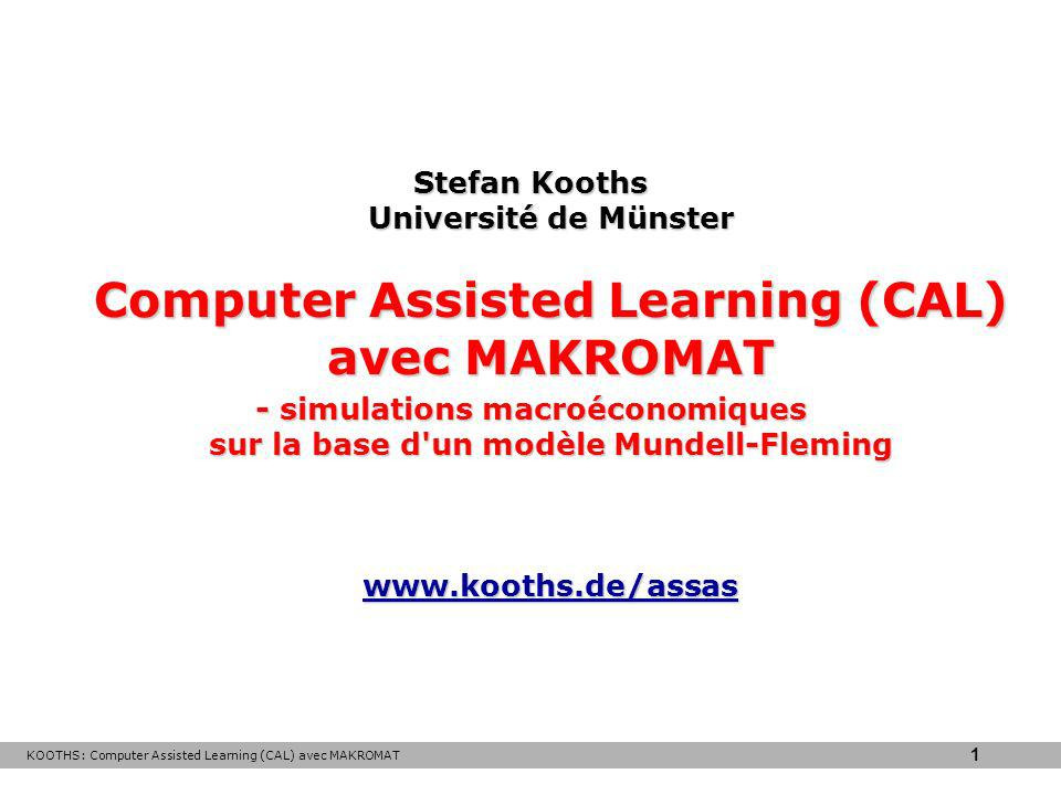 Stefan Kooths Université de Münster Computer Assisted Learning (CAL) avec MAKROMAT