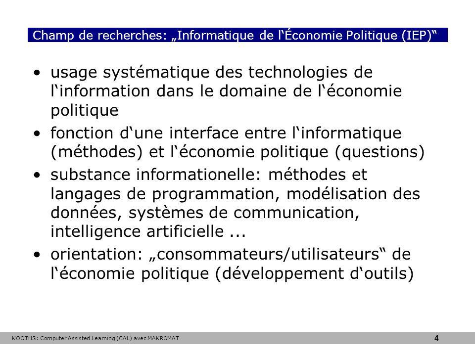 """Champ de recherches: """"Informatique de l'Économie Politique (IEP)"""