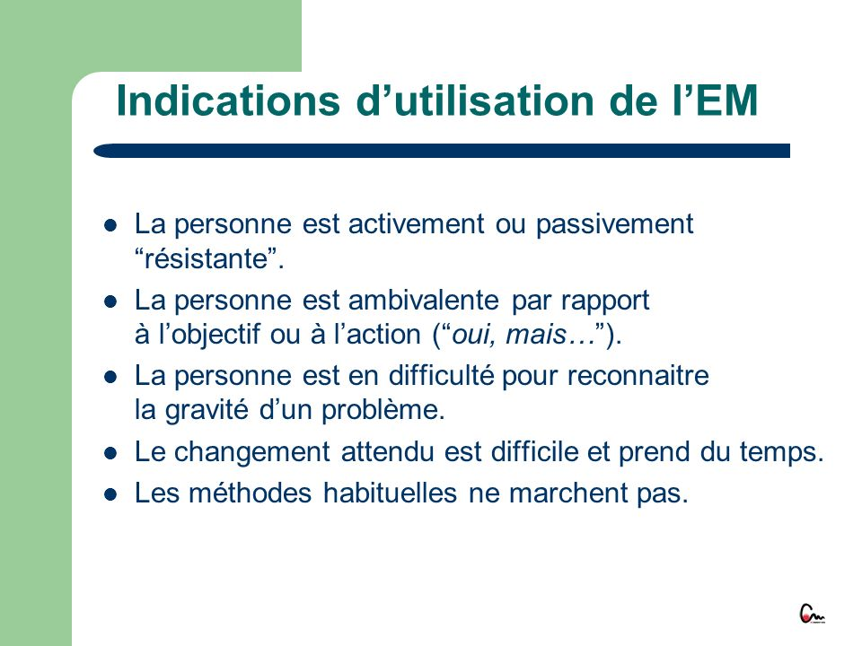 Indications d'utilisation de l'EM