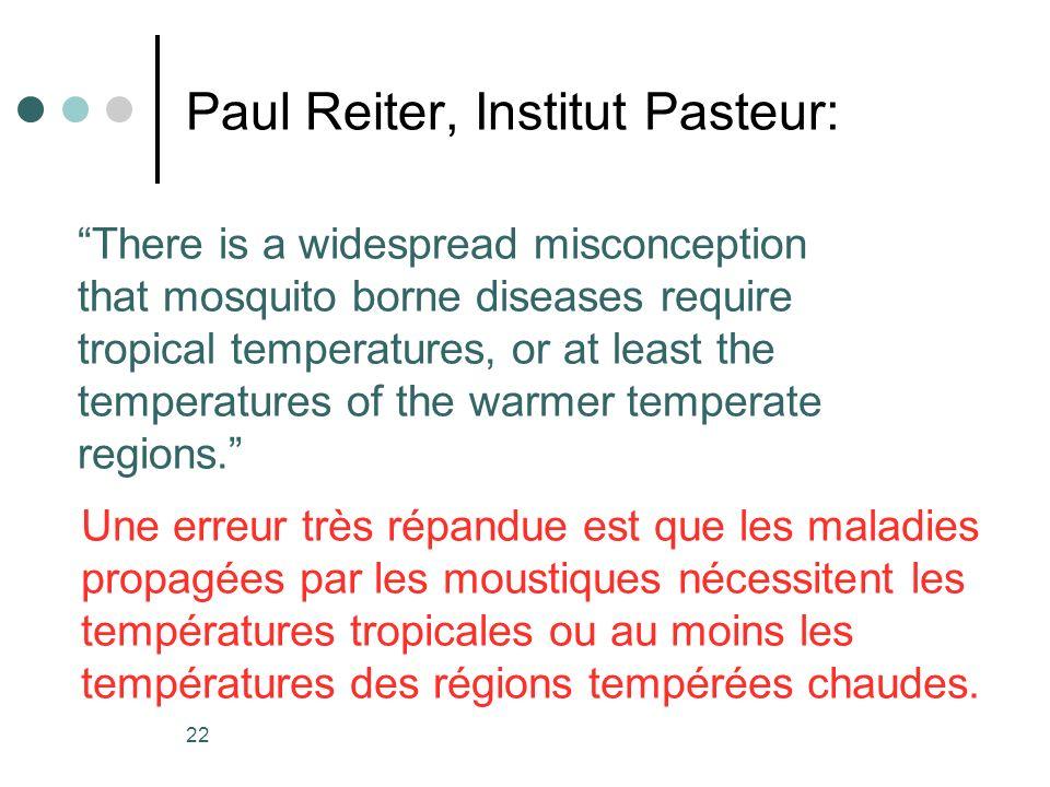 Paul Reiter, Institut Pasteur: