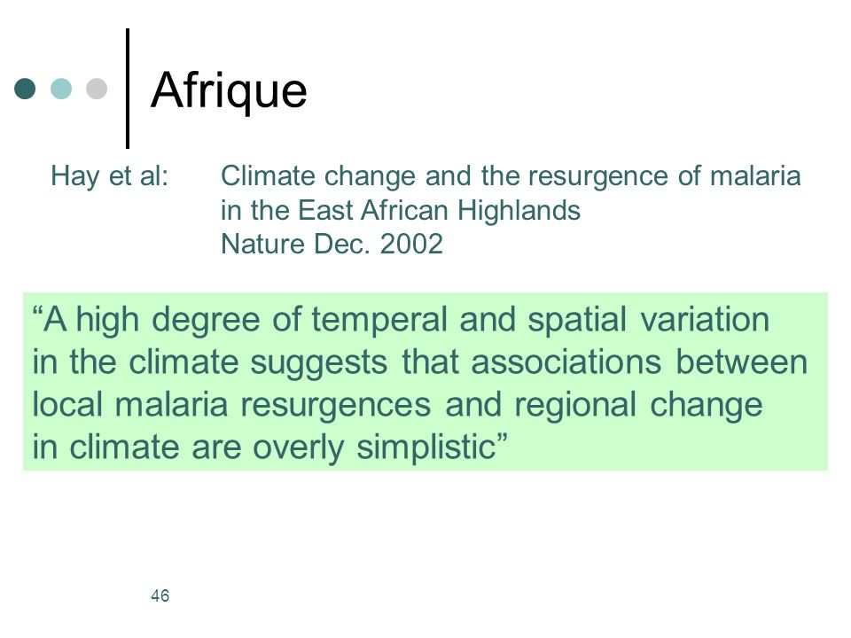 Afrique A high degree of temperal and spatial variation