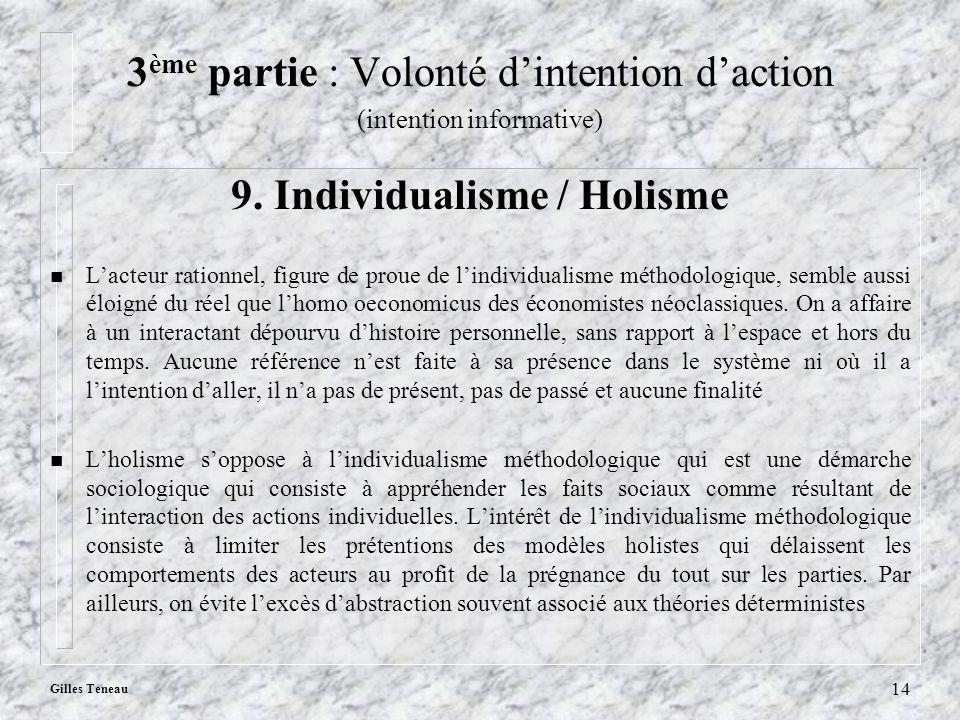 3ème partie : Volonté d'intention d'action 9. Individualisme / Holisme