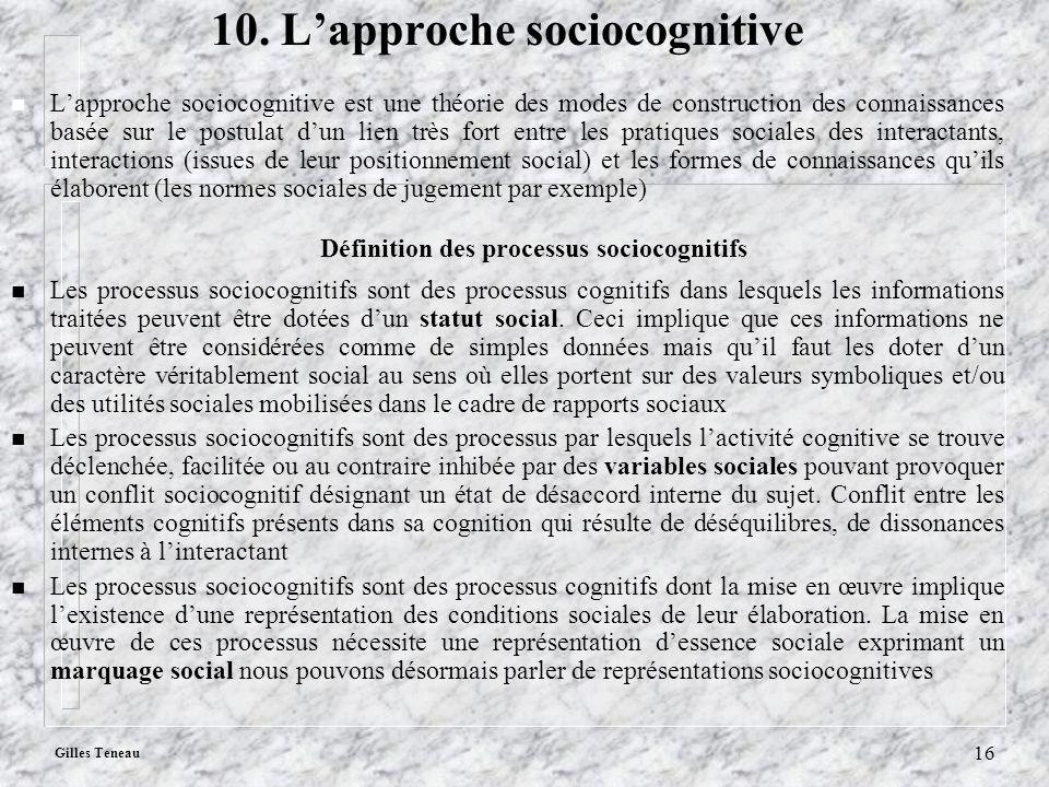 10. L'approche sociocognitive Définition des processus sociocognitifs