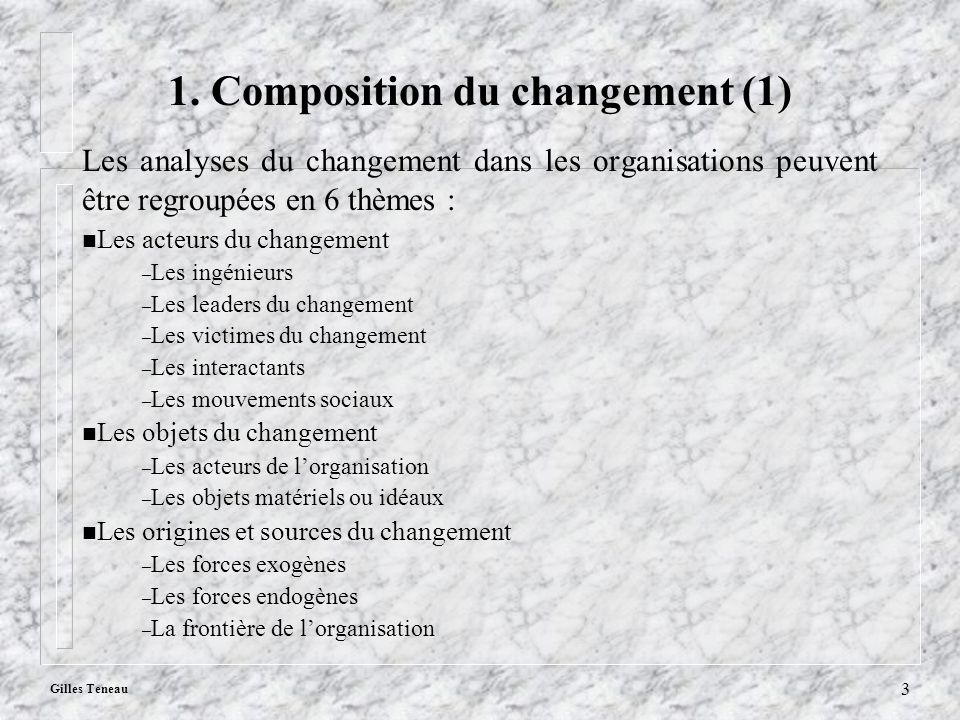 1. Composition du changement (1)