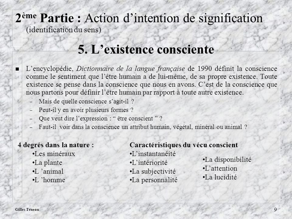 5. L'existence consciente