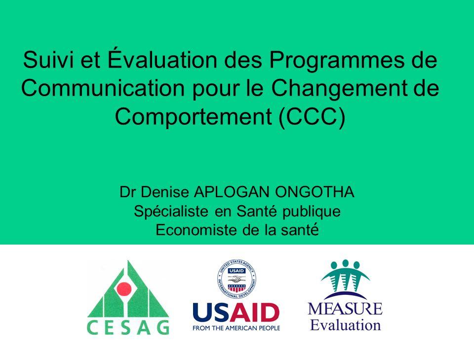 Suivi et Évaluation des Programmes de Communication pour le Changement de Comportement (CCC)