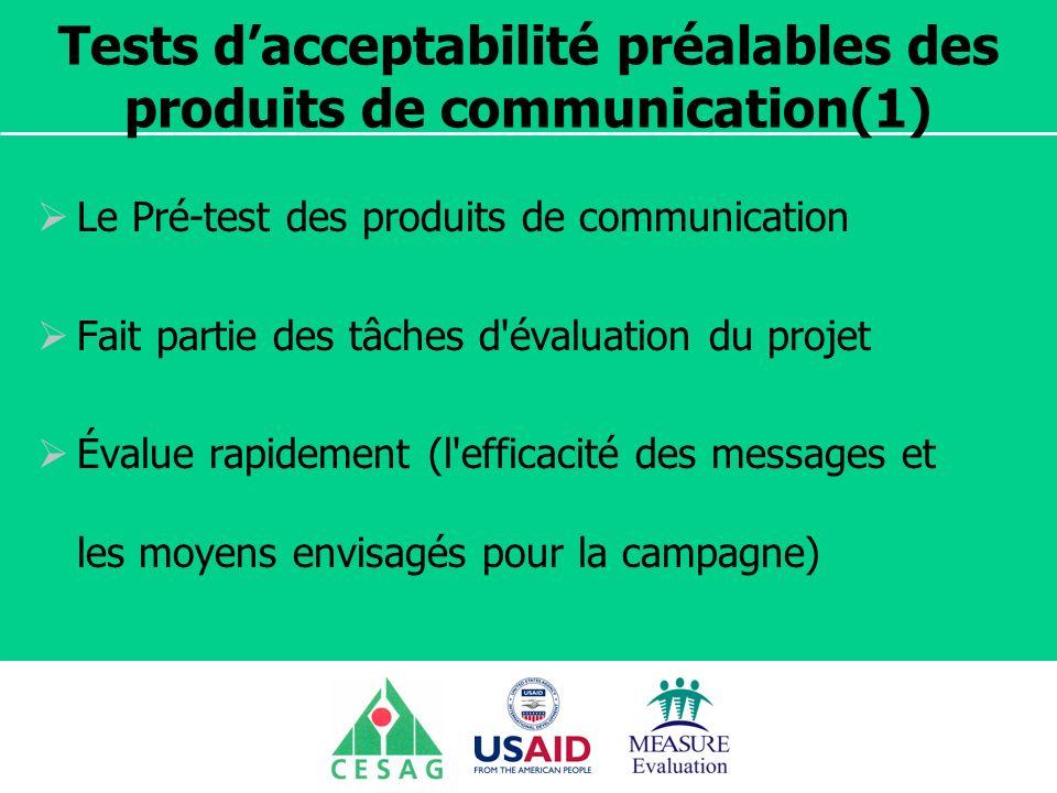 Tests d'acceptabilité préalables des produits de communication(1)