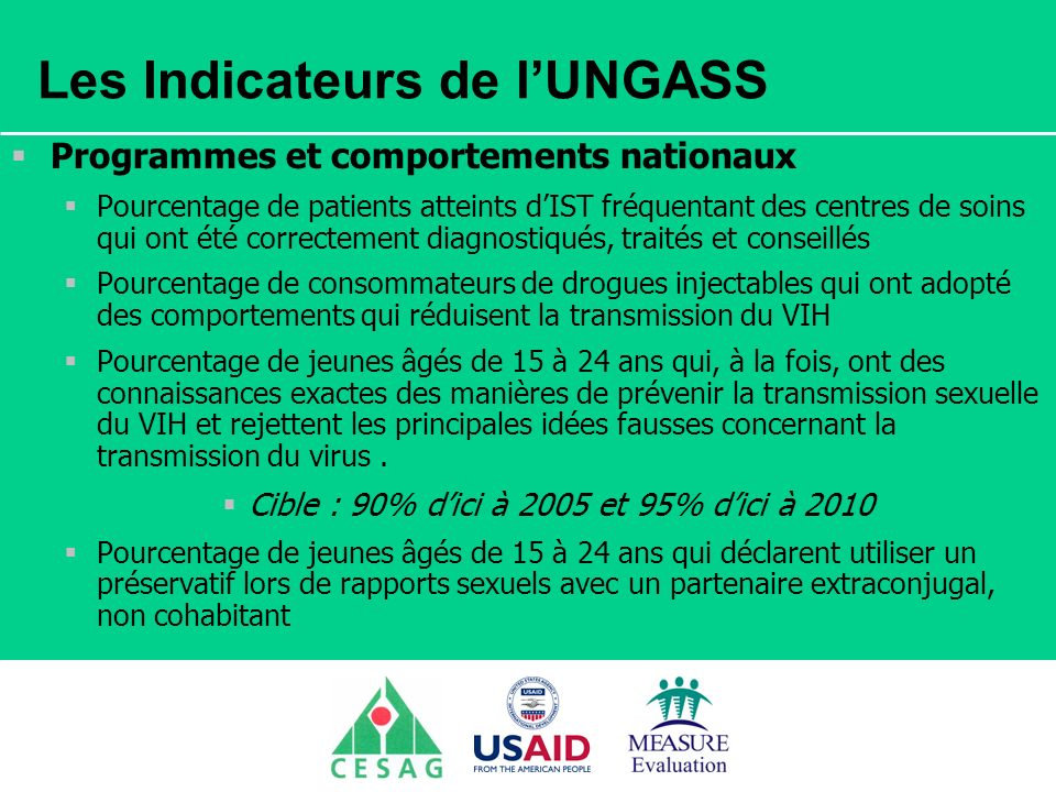 Les Indicateurs de l'UNGASS