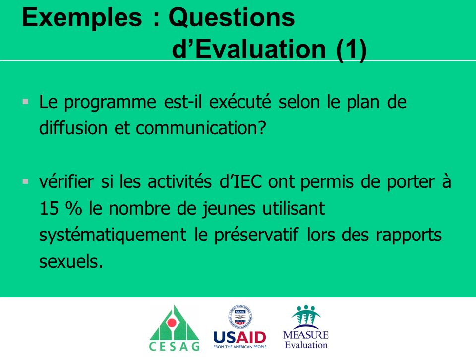 Exemples : Questions d'Evaluation (1)