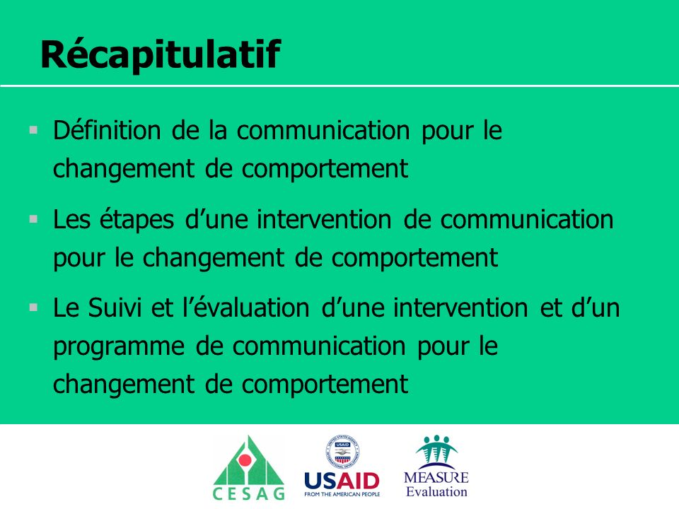 Récapitulatif Définition de la communication pour le changement de comportement.