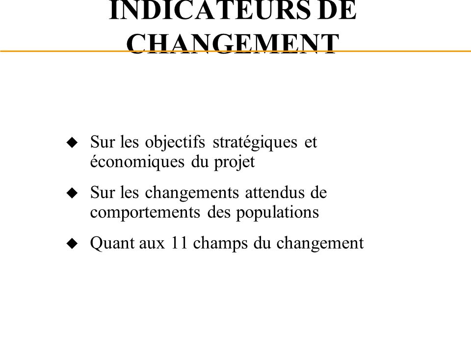 INDICATEURS DE CHANGEMENT
