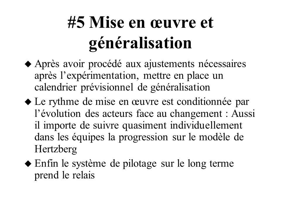 #5 Mise en œuvre et généralisation